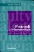 Libro FOUCAULT Y LA FENOMENOLOGIA: KANT, HUSSERL, MERLEAU-PONTY