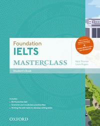 Libro FOUNDATION IELTS MASTERCLASS. STUDENT S BOOK WITH ONLINE SKILLS PRACTICE WORKBOOK