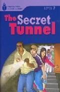 Libro FOUNDATION READERS LEVEL 7.4-THE SECRET TUNNEL