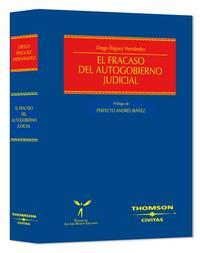 Libro FRACASO DEL AUTOGOBIERNO JUDICIAL