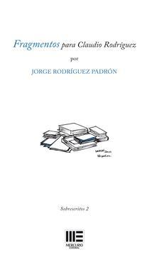 Libro FRAGMENTOS PARA CLAUDIO RODRÍGUEZ