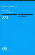 Libro FRAME ANALYSIS : LOS MARCOS DE LA EXPERIENCIA