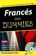 Libro FRANCES PARA DUMMIES: ¡APRENDE A HABLAR FRANCES EN UN ABRIEL Y CE RRAR DE OJOS!