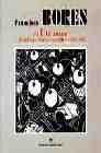 Libro FRANCISCO BORES: EL ULTRAISMO Y EL AMBIENTE LITERARIO MADRILEÑO,1 921-1925