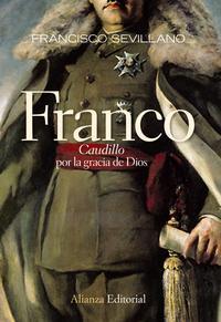 Libro FRANCO: CAUDILLO POR LA GRACIA DE DIOS 1936-1947