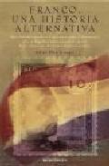 Libro FRANCO: UNA HISTORIA ALTERNATIVA