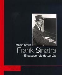 Libro FRANK SINATRA: EL PASADO ROJO DE LA VOZ