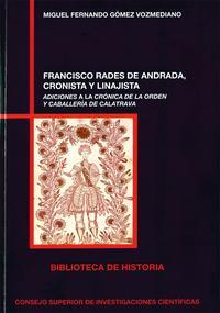 Libro FRANSCISCO RADES DE ANDRADA, CRONISTA Y LINAJISTA