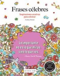 Libro FRASES CELEBRES: INSPIRACIONES CREATIVAS PARA COLOREAR