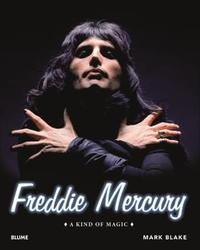 Libro FREDDIE MERCURY: A KIND OF MAGIC
