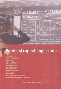 Libro FRENTE AL CAPITAL IMPACIENTE