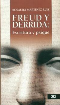 Libro FREUD Y DERRIDA: ESTRUCTURA Y PSIQUE