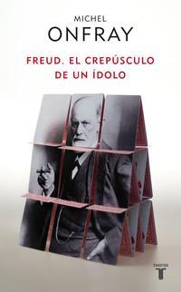 Libro FREUD: EL CREPUSCULO DE UN IDOLO