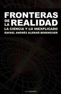 Libro FRONTERAS DE LA REALIDAD: LA CIENCIA Y LO INEXPLICADO