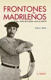 Libro FRONTONES MADRILEÑOS