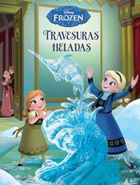 Libro FROZEN. TRAVESURAS HELADAS