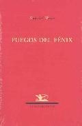 Libro FUEGOS DEL FENIX