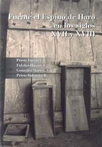 Libro FUENTE EL ESPINO DE HARO EN LOS SIGLOS XVII Y XVIII