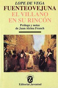 Libro FUENTEOVEJUNA ; Y EL VILLANO EN SU RINCON