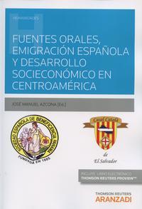 Libro FUENTES ORALES, EMIGRACIÓN ESPAÑOLA Y DESARROLLO SOCIOECONÓMICO E N CENTROAMÉRICA