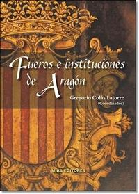 Libro FUEROS E INSTITUCIONES DE ARAGON