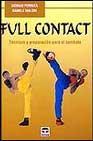 Libro FULL CONTACT: TECNICAS Y PREPARACION PARA EL COMBATE