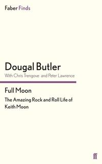 Libro FULL MOON: THE AMAZING ROCK AND ROLL LIFE OF KEITH MOON