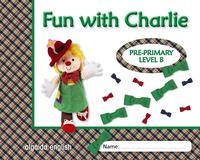 Libro FUN WITH CHARLIE. LEVEL B. PROYECTO DE INGLÉS. EDUCACIÓN INFANTIL.