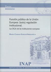 Libro FUNCIÓN PÚBLICA DE LA UNIÓN EUROPEA:REGULACIÓN INSTITUCIO NAL