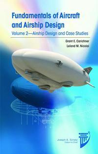 Libro FUNDAMENTALS OF AIRCRAFT AND AIRSHIP DESIGN: V. 2: AIRSHIP DESIGN AND CASE STUDIES