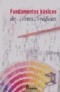Libro FUNDAMENTOS BASICOS DE ARTES GRAFICAS