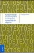 Libro FUNDAMENTOS DE EXPRESION GRAFICA ORIENTADA A LA REPRESENTACION DE PIEZAS