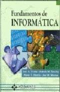 Libro FUNDAMENTOS DE INFORMATICA