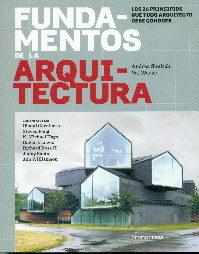 Libro FUNDAMENTOS DE LA ARQUITECTURA: LOS 26 PRINCIPIOS DE TODO ARQUITECTO DEBE CONOCER