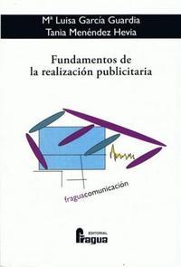 Libro FUNDAMENTOS DE LA REALIZACION PUBLICITARIA