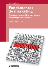 Libro FUNDAMENTOS DE MARKETING: ENTORNO, CONSUMIDOR, ESTRATEGIA E INVES TIGACION COMERCIAL