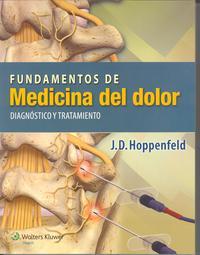 Libro FUNDAMENTOS DE MEDICINA DEL DOLOR: DIAGNÓSTICO Y TRATAMIENTO