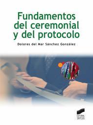 Libro FUNDAMENTOS DEL CEREMONIAL Y DEL PROTOCOLO