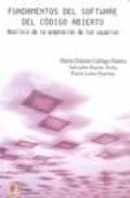 Libro FUNDAMENTOS DEL SOFTWARE DEL CODIGO ABIERTO: ANALISIS DE LA ACEPT ACION DE LOS USUARIOS