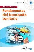 Libro FUNDAMENTOS DEL TRANSPORTE SANITARIO