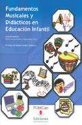 Libro FUNDAMENTOS MUSICALES Y DIDACTICOS EN EDUCACION INFANTIL