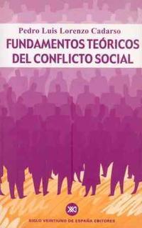 Libro FUNDAMENTOS TEORICOS DEL CONFLICTO SOCIAL