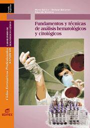 Libro FUNDAMENTOS Y TECNICAS DE ANALISIS HEMATOLOGICOS Y CITOLOGICOS