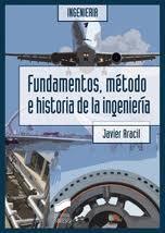Libro FUNDAMENTOS, METODO E HISTORIA DE LA INGENIERIA