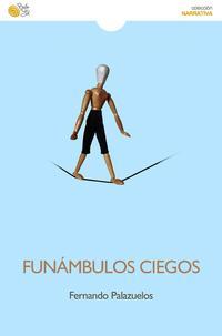 Libro FUNÁMBULOS CIEGOS
