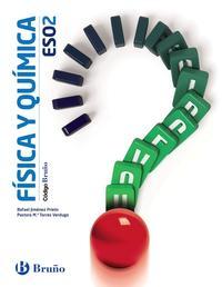 Libro FÍSICA Y QUÍMICA 2º ESO CÓDIGO BRUÑO CASTELLANO