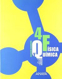 Libro FÍSICA Y QUÍMICA 4. EDUCACIÓN SECUNDARIA OBLIGATORIA SEGUN CICLO