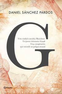Libro G: LA NOVELA DE GAUDI