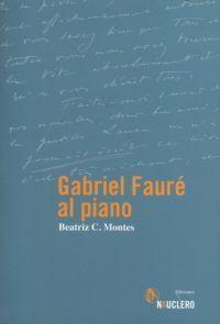 Libro GABRIEL FAURE AL PIANO