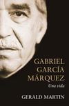 GABRIEL GARCIA MARQUEZ: UNA VIDA
